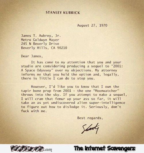 Funny rude Stanley kubrick Space Odyssey remake letter @PMSLweb.com