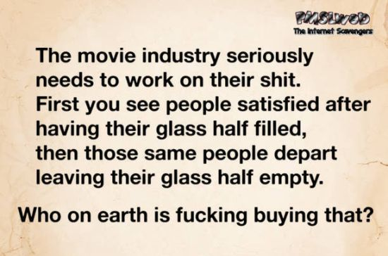 The movie industry needs to work on their shit sarcastic humor @PMSLweb.com
