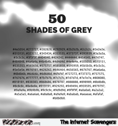 50 shades of grey coding humor - Rib ticking pictures @PMSLweb.com