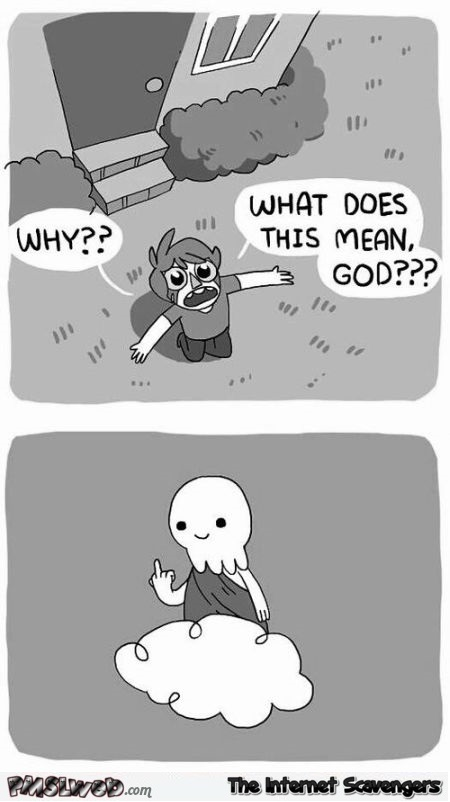 What does this mean God funny sarcastic cartoon @PMSLweb.com