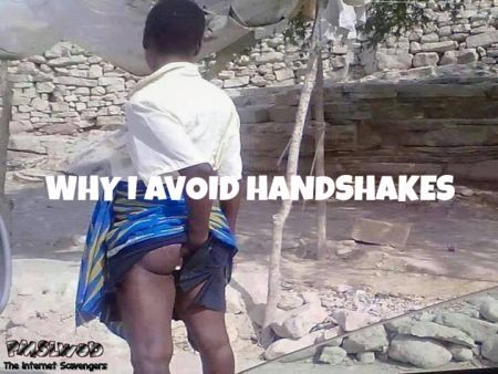 Why I avoid handshakes funny sarcastic humor @PMSLweb.com