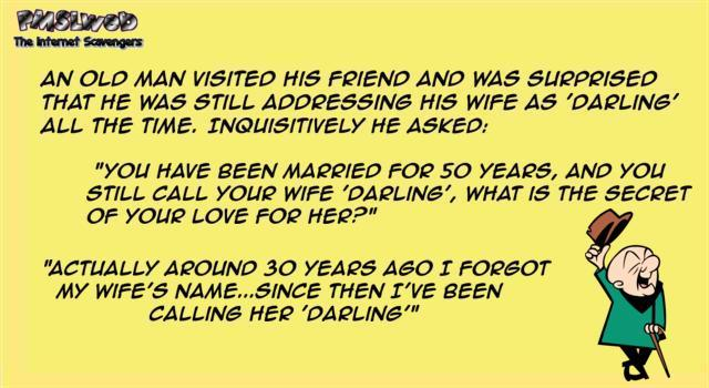 Old man calling his wife darling funny joke - Wacky Hump day funnies @PMSLweb.com