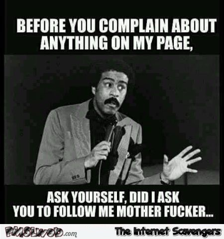 Before you complain about anything on my page sarcastic humor @PMSLweb.com