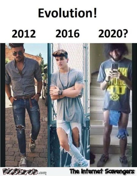 Evolution of jeans funny meme - Funny Wednesday madness @PMSLweb.com