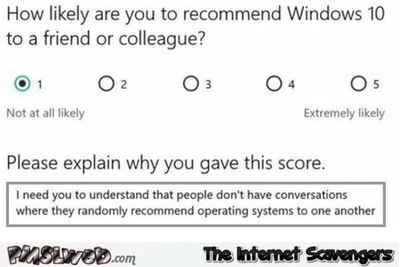 Would you recommend Windows 10 to a friend humor @PMSLweb.com