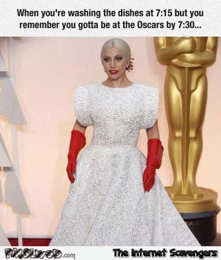 When you need to do the dishes but also need to attend the oscars funny meme @PMSLweb.com