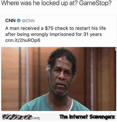 Wrongly imprisoned man receives 75$ funny meme @PMSLweb.com
