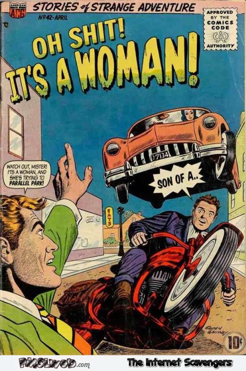 It's a woman behind the wheel funny comic book cover @PMSLweb.com