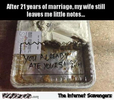 After 12 years of marriage my wife still leaves me little notes funny meme @PMSLweb.com