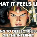 What it feels like deflecting bullshit on the Internet sarcastic meme @PMSLweb.com