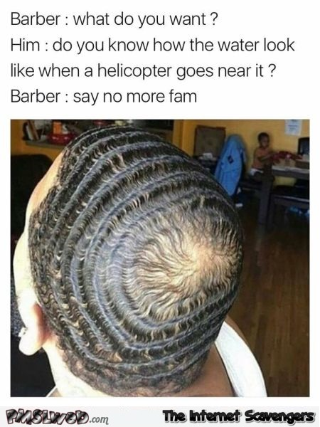 Helicopter over water funny barber meme @PMSLweb.com