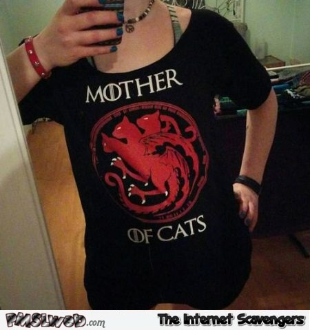 Funny mother of cats T-shirt - Funny picture and meme collection @PMSLweb.com