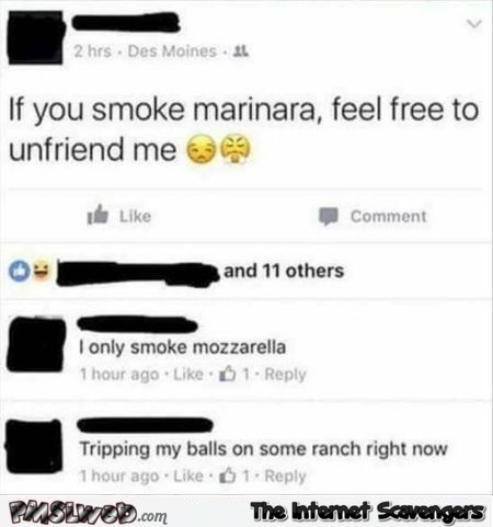 If you smoke marinara funny Facebook fail @PMSLweb.com