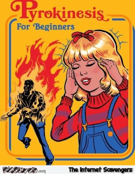 Pyrokinesis for beginners funny book cover - Funny Internet pics @PMSLweb.com