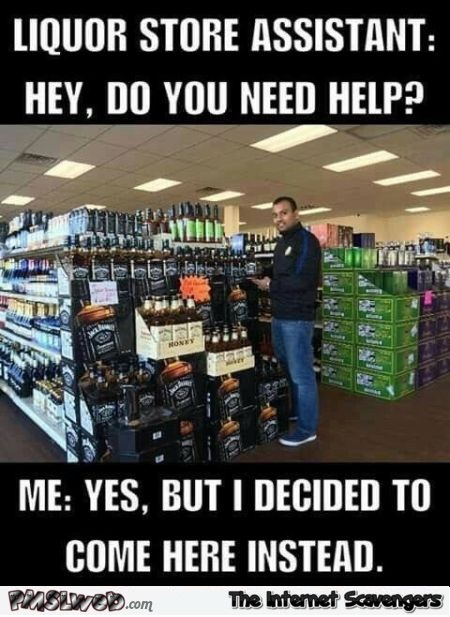 29 do you need help funny liquor store meme do you need help funny liquor store meme pmslweb