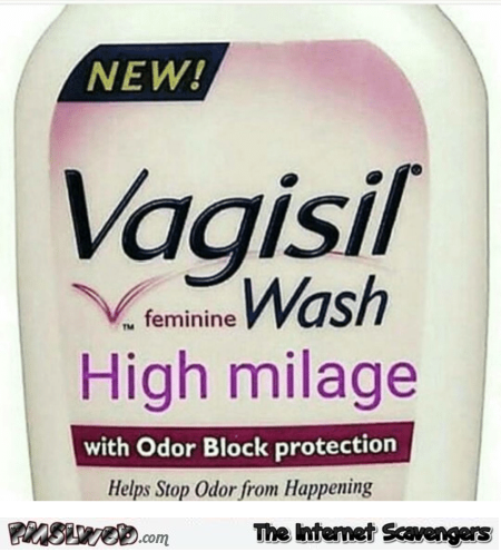 Vagisil wash high milage adult humor @PMSLweb.com