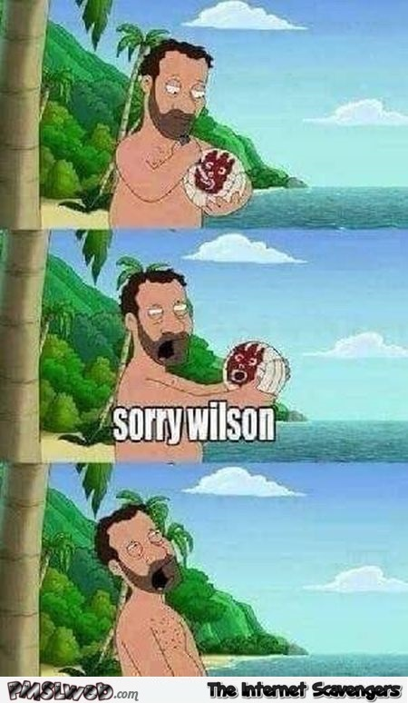 Sorry Wilson funny adult cartoon @PMSLweb.com
