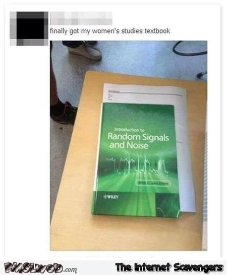 Finally got my women's studies text book sarcastic sexist humor @PMSLweb.com