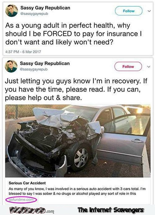 Why should I be forced to pay for insurance funny tweet fail @PMSLweb.com