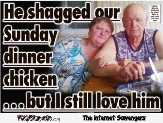 He shagged our Sunday dinner funny WTF news @PMSLweb.com