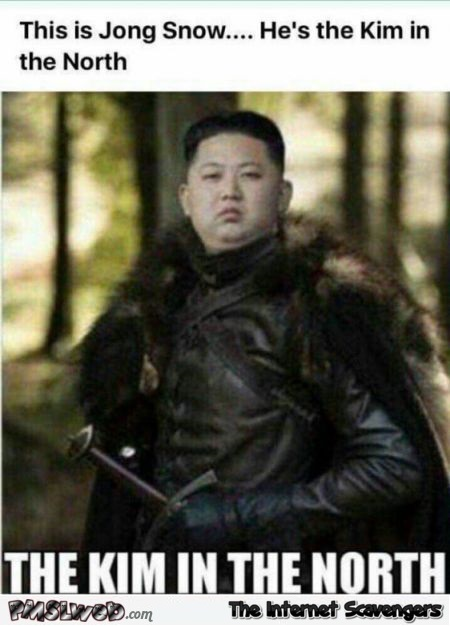 Jong Snow is the Kim in the north funny meme - Slightly offensive memes @PMSLweb.com
