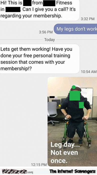 Let's get your legs working funny text message fail