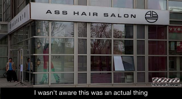 Ass hair salon funny meme @PMSLweb.com