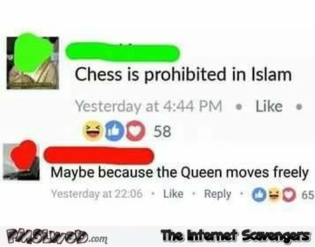 Chess is prohibited in Islam funny Facebook comment @PMSLweb.com