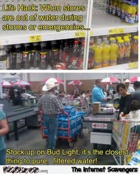 During storms or emergencies stock up on Bud light humor