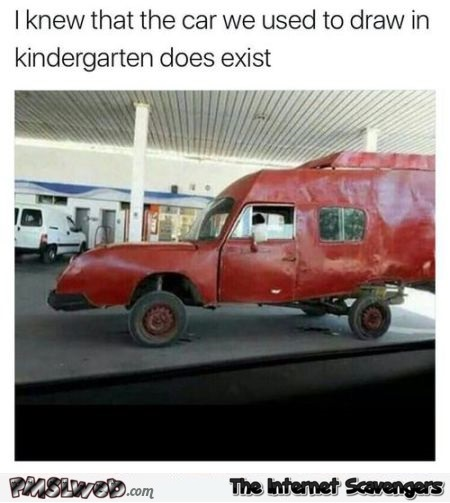 The car we used to draw in kindergarten does exist funny meme