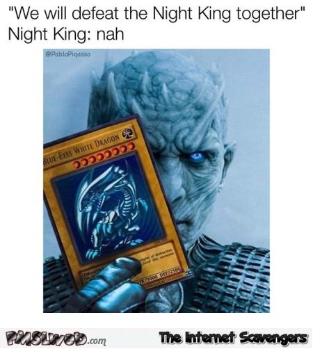 The Night king plays Yu-Gi-Oh funny meme