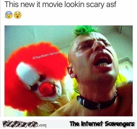 This new IT movie looks scary AF funny porn meme