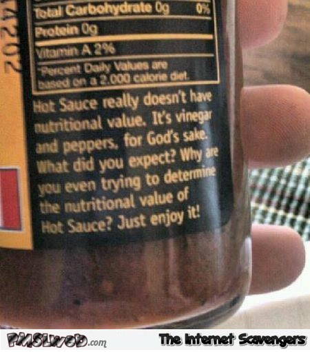 Funny hot sauce nutritional value @PMSLweb.com