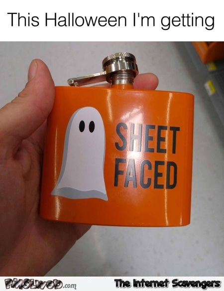 This Halloween I'm getting sheet faced funny meme @PMSLweb.com