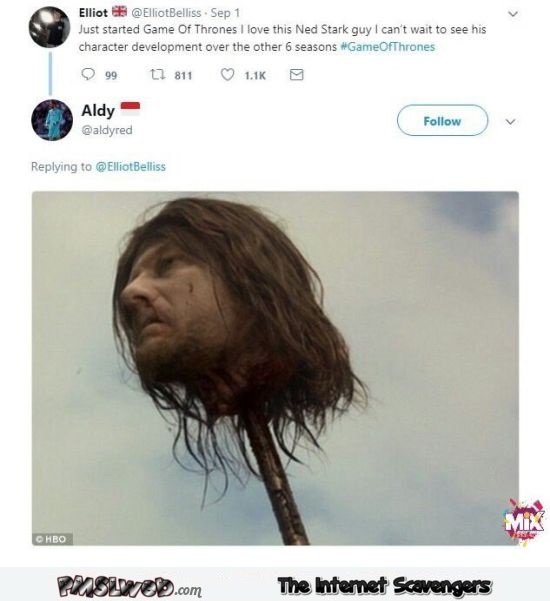 I just started Game of Thrones funny Tweet comment