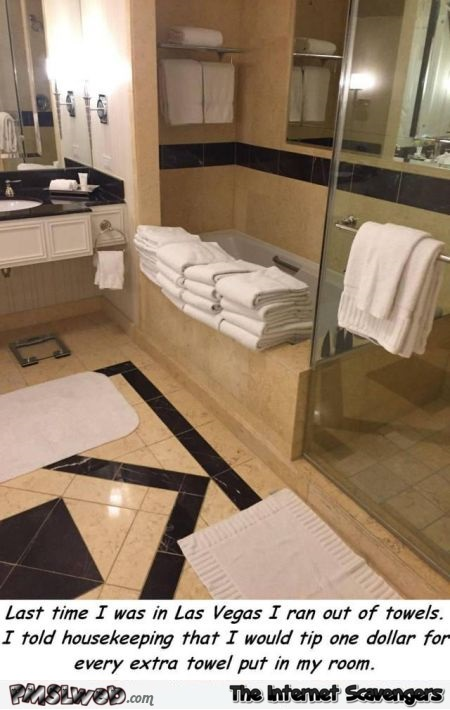 How to get extra towels in your hotel room funny meme - Daily lolz @PMSLweb.com