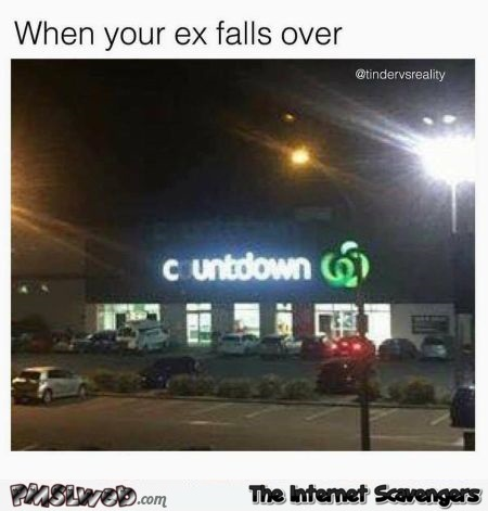 When your ex falls over funny meme - Jolly Saturday pictures @PMSLweb.com