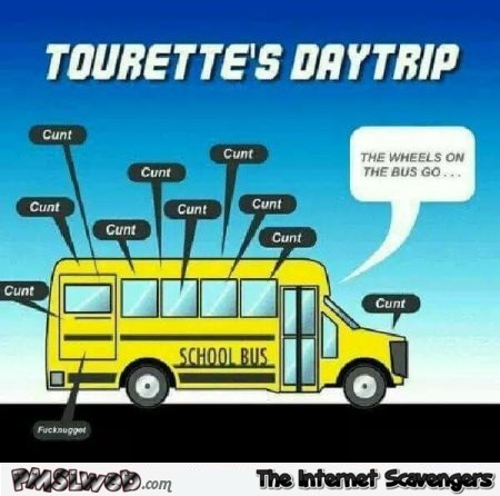 Funny sarcastic Tourette's daytrip bus cartoon @PMSLweb.com