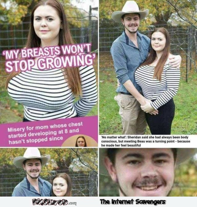 My breasts won't stop growing funny meme @PMSLweb.com