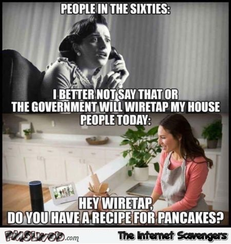 Wiretapping then versus now funny meme - Thursday funnies @PMSLweb.com