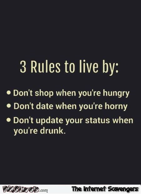 Three rules to live by humor @PMSLweb.com