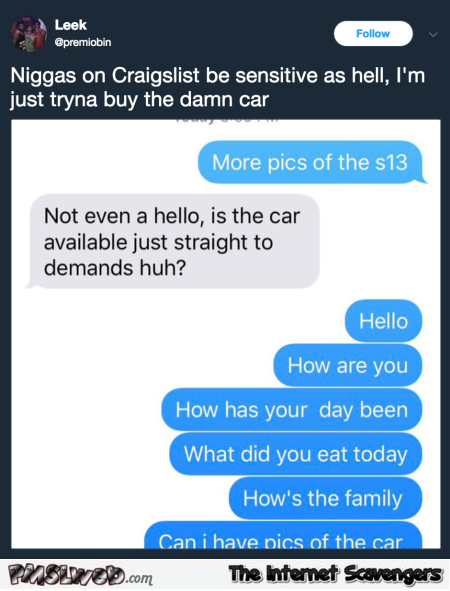 People on craigslist are sensitive as hell funny text message @PMSLweb.com
