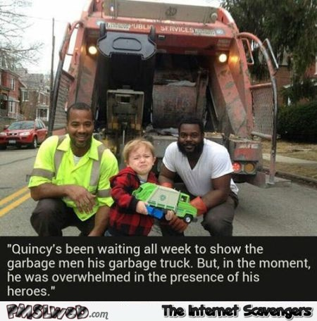 Kid meets his heroes the garbage men funny meme @PMSLweb.com