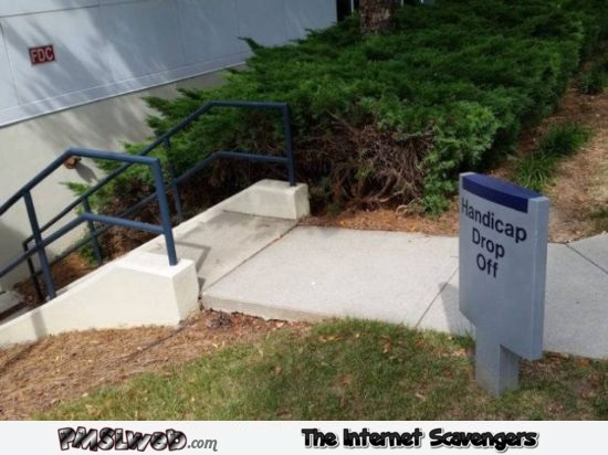 Funny handicap drop off sign fail @PMSLweb.com