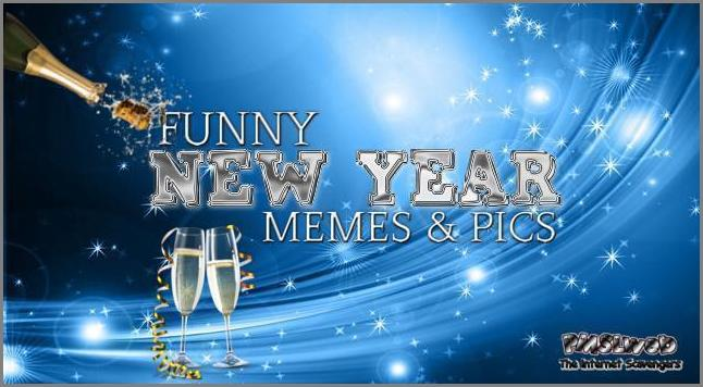 Funny New Year memes and pics @PMSLweb.com