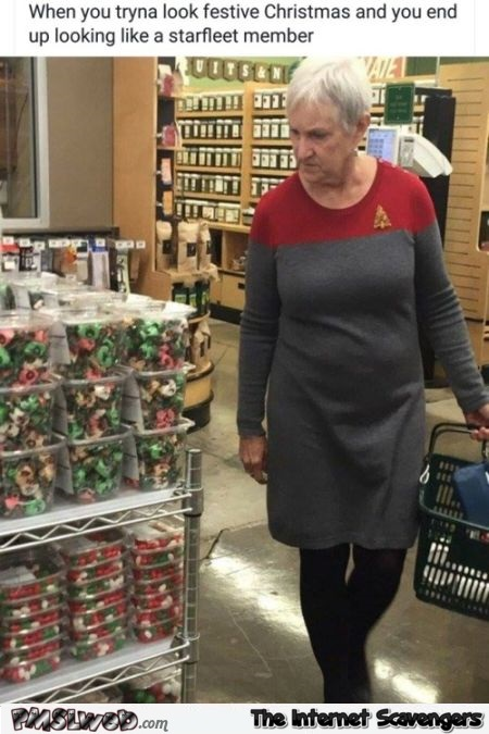 When you're trying to look festive but end up looking like a starfleet member funny meme @PMSLweb.com