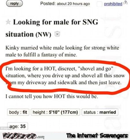 Looking for a male SNG funny winter classified advert @PMSLweb.com