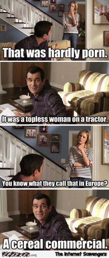 What do they call a topless woman on a tractor in Europe funny meme @PMSLweb.com