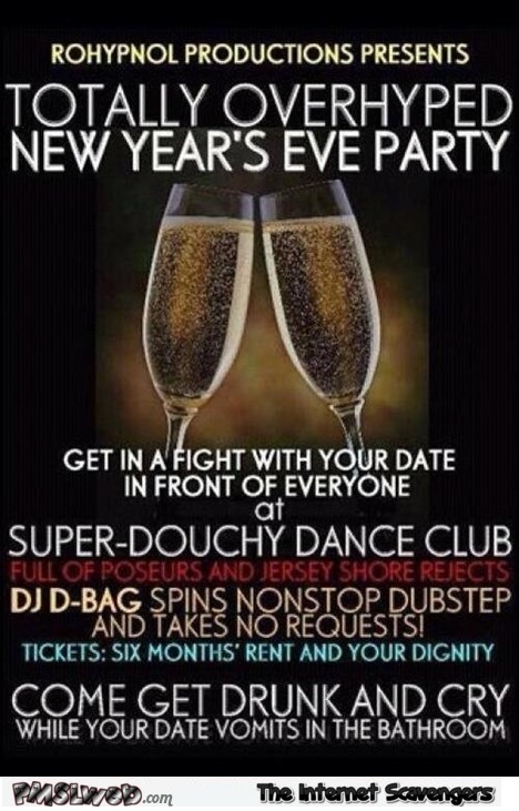 Funny New Year's eve flyer @PMSLweb.com