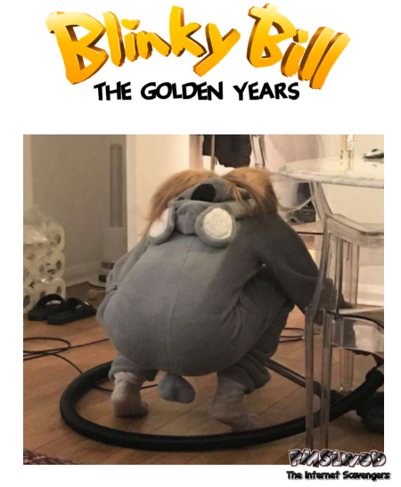 Blinky Bill the golden Years funny adult meme @PMSLweb.com